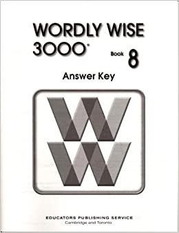 Wordly wise 3000 book 8 lesson 11 answer key pdf