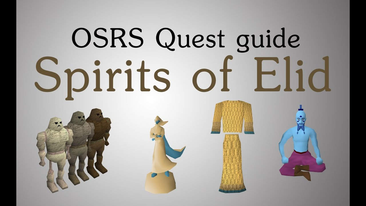 Spirits of the elid osrs guide